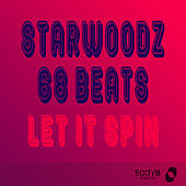 Let It Spin by 68 Beats