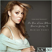 Do You Know Where You're Going To EP by Mariah Carey