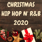 CHRISTMAS HIP HOP N' R&B 2020 by Various Artists