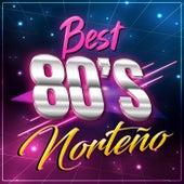 BEST 80´S NORTEÑO by Various Artists