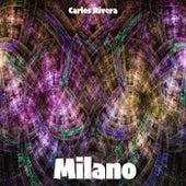 Milano von Carlos Rivera