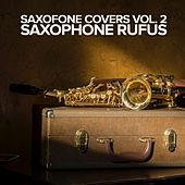 Saxofone Covers Vol. 2 by Saxophone Rufus
