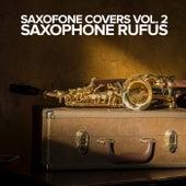 Saxofone Covers Vol. 2 de Saxophone Rufus