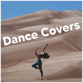Dance Covers - EDM covers and remixes 2020 de Various Artists