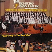 God's Way Is The Best Way by Triboro Mass Choir