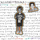 since i was young (with kesha) - casey lagos end of summer mix de Wrabel