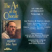 The Art of the Chorale, Vol. 1 by John Ayer