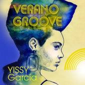 Verano Groove by Yissy García