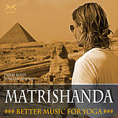 Matrishanda (Better Music For Yoga) von Pierre Bohn