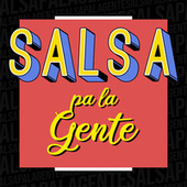 Salsa pa la Gente de Various Artists
