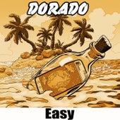 Easy by Dorado