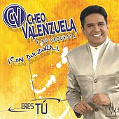 Eres Tú von Cheo Valenzuela y Su Orquesta