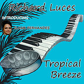 Tropical Breeze by Richard Luces