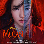 Mulan (Muzyka z filmu) by Harry Gregson-Williams