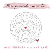 Me pierdo sin ti de Manu Pereyra