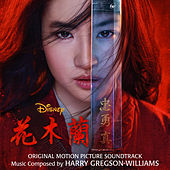 Mulan (Original Motion Picture Soundtrack) de Harry Gregson-Williams