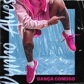 Dança Comigo de Dynho Alves