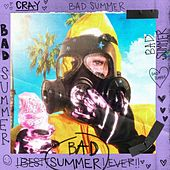 Bad Summer fra Cray
