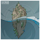 You & I by Flux Pavilion