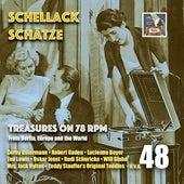 Schellack Schätze: Treasures on 78 RPM from Berlin, Europe & the World, Vol. 48 de Various Artists