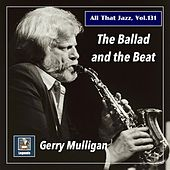 All that Jazz, Vol. 131: The Ballad and the Beat (2020 Remaster) de Gerry Mulligan
