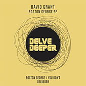 Boston George EP by David Grant