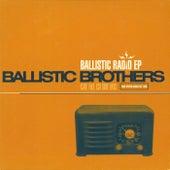Ballistic Radio EP de Ballistic Brothers