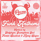 Funk Anthems by Pecoe