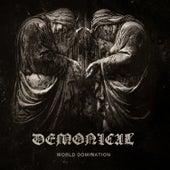 World Domination von Demonical