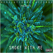 SMOKE WITH ME by Gftp