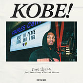 Kobe (feat. Snoop Dogg & Derrick Milano) by Dame Dolla