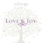 Fruit of the Spirit Love & Joy by J. Daniel Smith