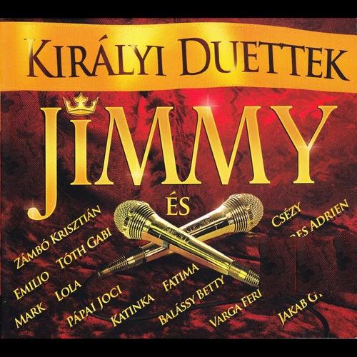 Kiralyi duettek/Jimmy es by Various Artists