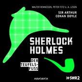 Folge 8: Der Teufelsfuß von Sherlock Holmes