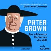 Folge 7: Das schlimmste Verbrechen der Welt von Pater Brown
