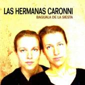 Bagüala de la Siesta de Las Hermanas Caronni