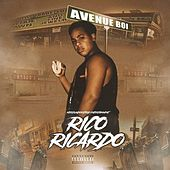 Avenue Boi by Rico Ricardo