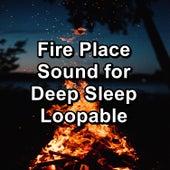 Fire Place Sound for Deep Sleep Loopable by Rain