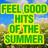 Feel Good Hits of the Summer by Piano Tribute Players