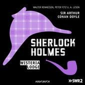 Folge 7: Wisteria Lodge by Sherlock Holmes
