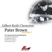 Edition 5: Vier Spannende Kriminalhörspiele von Pater Brown