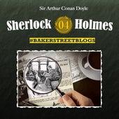 Folge 4: Bakerstreet Blogs von Sherlock Holmes