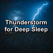 Thunderstorm for Deep Sleep di Relax
