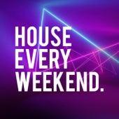 House Every Weekend von Ibiza House Classics