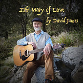 The Way of Love by David James