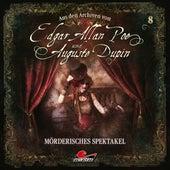 Aus den Archiven, Folge 8: Mörderisches Spektakel von Edgar Allan Poe