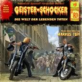 Folge 89: Die Welt der lebenden Toten von Geister-Schocker