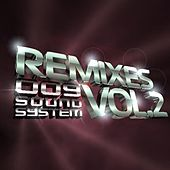 Remixes, Vol. 2 von 009 Sound System
