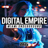Digital Empire - Miami Underground by Various Artists