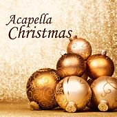Acapella - Acapella Christmas - Acapella Group by Acapella Christmas